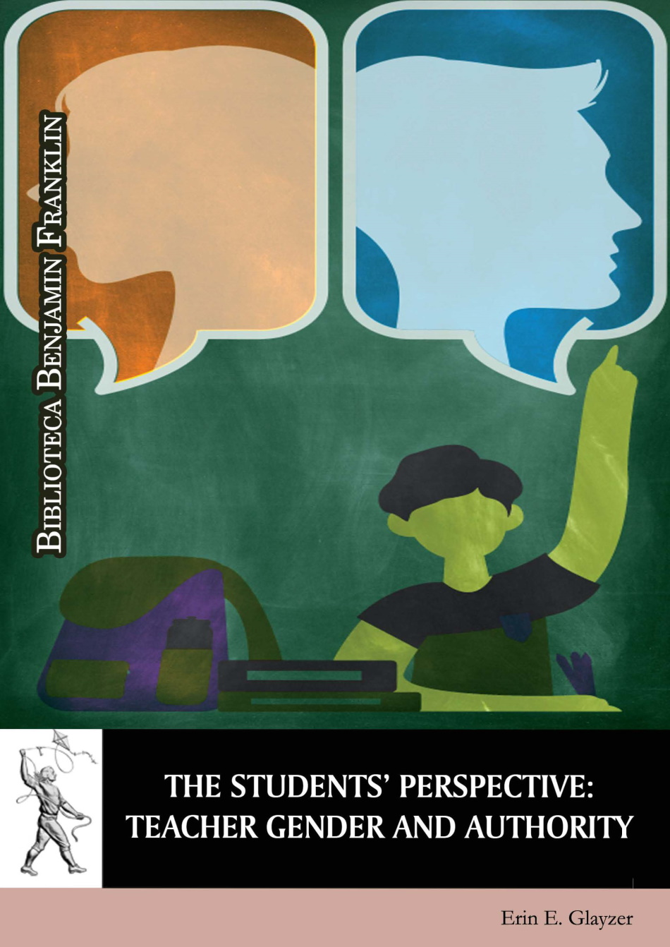 The Students'' Perspective: Teacher Gender and Authority